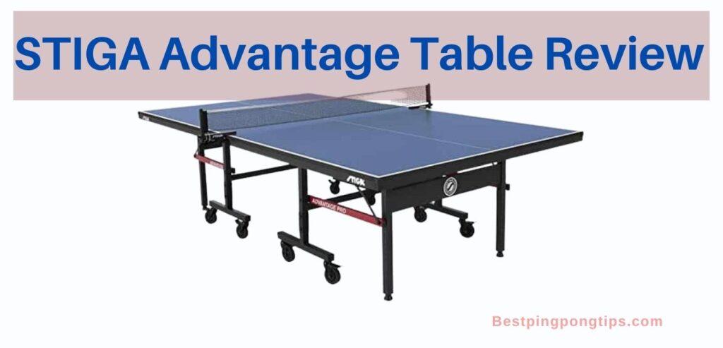 STIGA Advantage Table Review