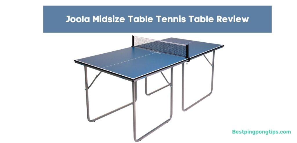 Joola Midsize Table Tennis Table Review