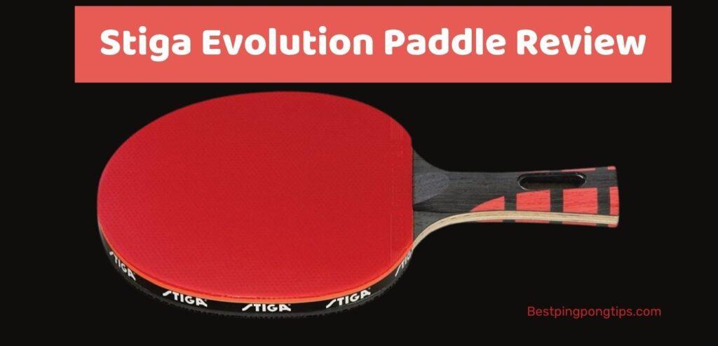 Stiga Evolution Paddle Review